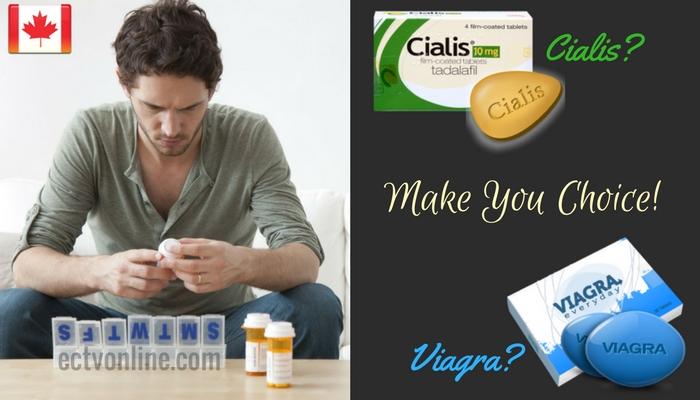 Cialis, Viagra - Make You Choice!